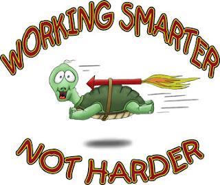 work smarter not harder